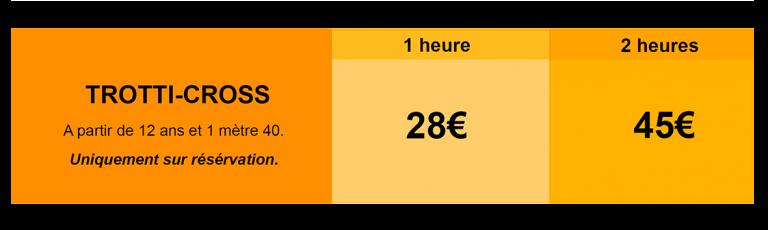 Tableau tarifs complet Trotti-cross Mas de l'ayre